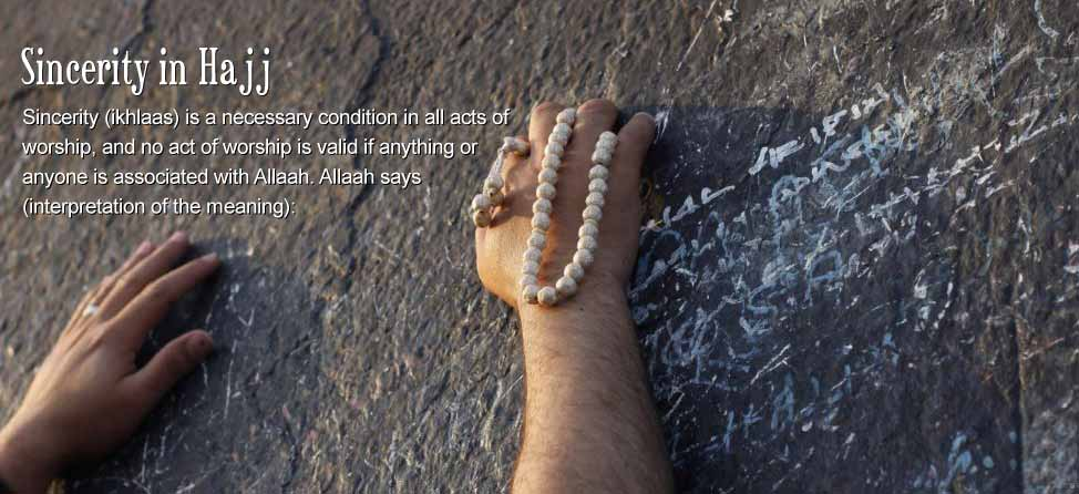 Sincerity in Hajj