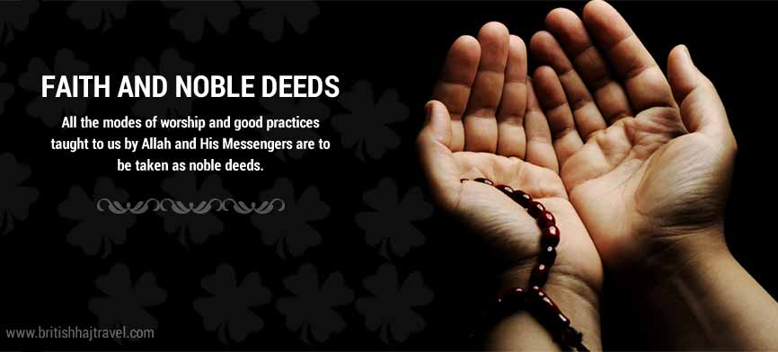 Faith And Noble Deeds