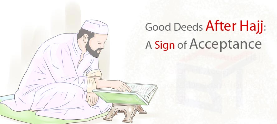 Good Deeds After Hajj: A Sign of Acceptance