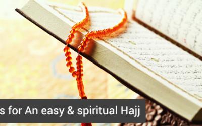 Hajj tips for An easy & spiritual Hajj