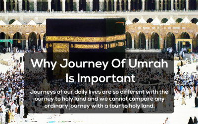 Why Journey Of Umrah Is Important